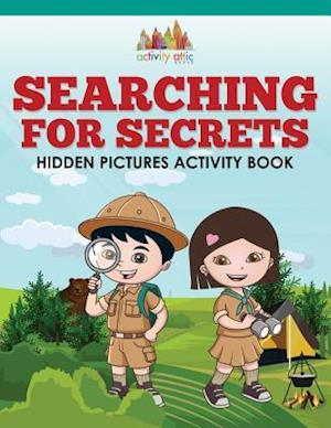 Searching For Secrets: Hidden Pictures Activity Book