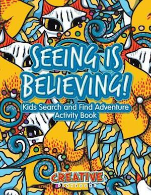 Bog, paperback Seeing Is Believing! Kids Search and Find Adventure Activity Book