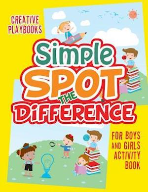 Bog, hæftet Simple Spot the Difference For Boys and Girls Activity Book af Creative Playbooks