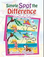 Simple Spot the Difference for Girls Only Activity Book