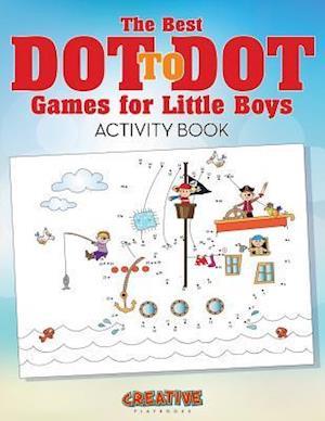 Bog, hæftet The Best Dot to Dot Games for Little Boys Activity Book af Creative Playbooks