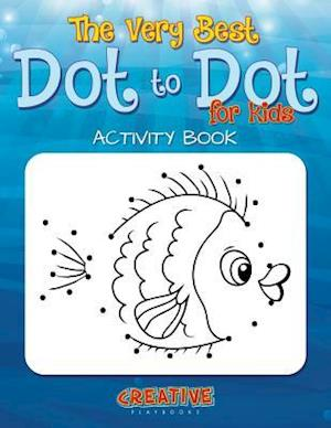 Bog, hæftet The Best Dot to Dot Games for Little Children Activity Book af Creative Playbooks