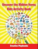 Uncover the Hidden Items Kids Activity Book