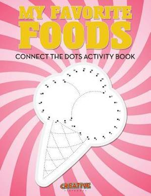 Bog, hæftet My Favorite Foods: Connect the Dots Activity Book af Creative Playbooks