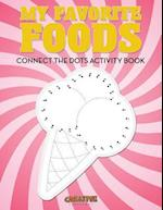 My Favorite Foods: Connect the Dots Activity Book