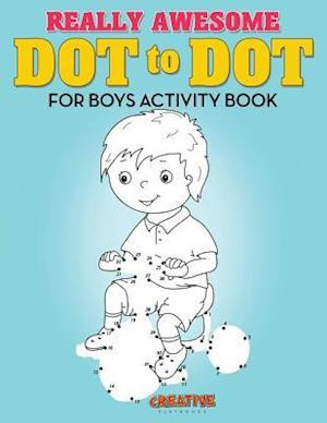Bog, hæftet Really Awesome Dot to Dot for Boys Activity Book af Creative Playbooks