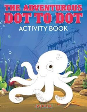 Bog, paperback The Adventurous Dot to Dot Activity Book af Creative Playbooks