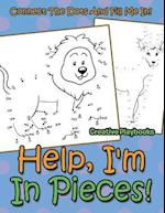 Help, I'm In Pieces! Connect The Dots And Fill Me In! af Creative Playbooks