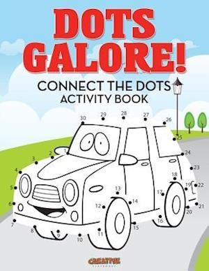 Bog, hæftet Dots Galore! Connect the Dots Activity Book af Creative Playbooks
