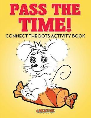 Bog, hæftet Pass The Time! Connect the Dots Activity Book af Creative Playbooks