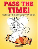 Pass The Time! Connect the Dots Activity Book