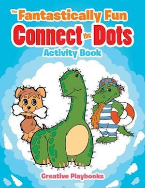 Bog, hæftet The Fantastically Fun Connect the Dots Activity Book af Creative Playbooks