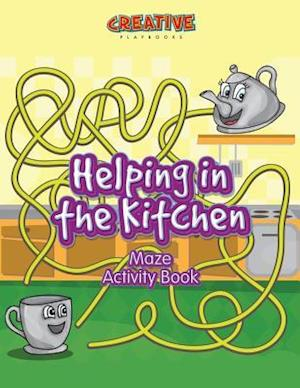 Bog, hæftet Helping in the Kitchen Maze Activity Book af Creative Playbooks