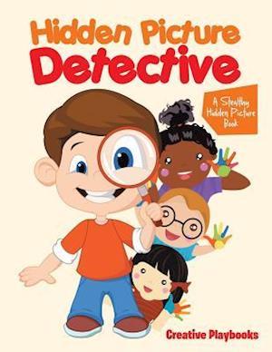 Bog, hæftet Hidden Picture Detective: A Stealthy Hidden Picture Book af Creative Playbooks