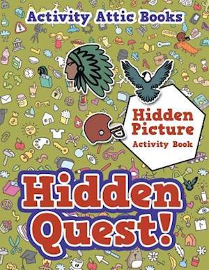 Bog, paperback Hidden Quest! Hidden Picture Activity Book af Activity Attic