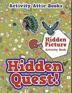 Hidden Quest! Hidden Picture Activity Book af Activity Attic Books