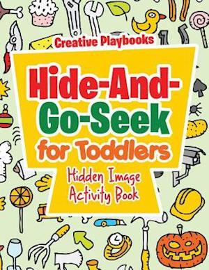 Bog, paperback Hide-And-Go-Seek for Toddlers Hidden Image Activity Book af Creative Playbooks
