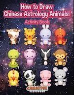 How to Draw Chinese Astrology Animals! Activity Book