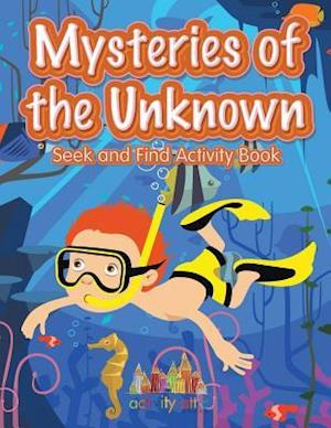 Bog, hæftet Mysteries of the Unknown: Seek and Find Activity Book af Activity Attic Books