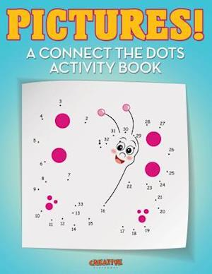 Bog, hæftet Pictures! A Connect the Dots Activity Book af Creative Playbooks