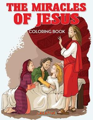Bog, hæftet The Miracles of Jesus Coloring Book af Creative Playbooks