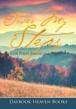Order My Steps, Lord Prayer Journal and Organizer