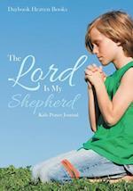 The Lord Is My Shepherd Kids Prayer Journal