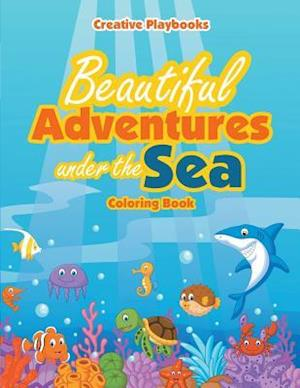 Beautiful Adventures Under the Sea Coloring Book