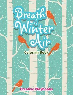 Bog, paperback Breath of Winter Air Coloring Book af Creative Playbooks