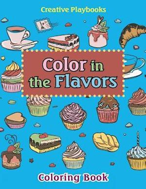 Bog, hæftet Color In The Flavors Coloring Book af Creative Playbooks