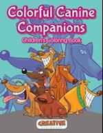 Colorful Canine Companions Children?s Coloring Book