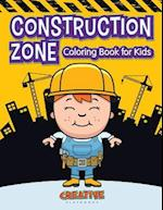 Construction Zone Coloring Book for Kids