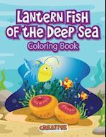 Lantern Fish of the Deep Sea Coloring Book