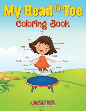 Bog, hæftet My Head to Toe Coloring Book af Creative Playbooks