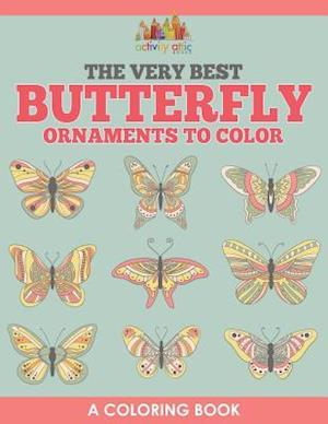 Bog, hæftet The Very Best Butterfly Ornaments to Color, a Coloring Book af Activity Attic Books