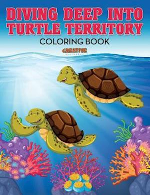 Bog, paperback Diving Deep Into Turtle Territory Coloring Book af Creative Playbooks