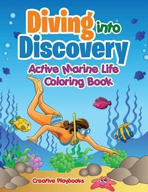 Bog, hæftet Diving into Discovery: Active Marine Life Coloring Book af Creative Playbooks