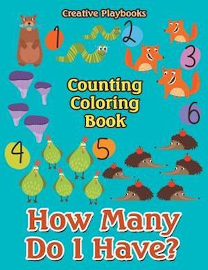 Bog, paperback How Many Do I Have? Counting Coloring Book af Creative Playbooks