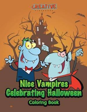 Bog, hæftet Nice Vampires Celebrating Halloween Coloring Book af Creative Playbooks