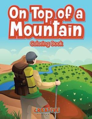 Bog, hæftet On Top of a Mountain Coloring Book af Creative Playbooks