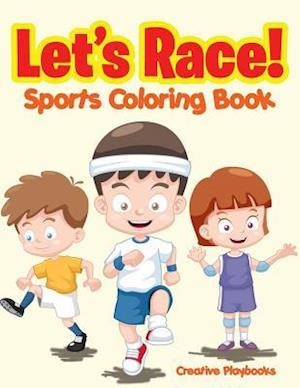 Bog, paperback Let's Race! Sports Coloring Book af Creative Playbooks