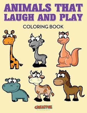 Bog, hæftet Animals That Laugh and Play Coloring Book af Creative Playbooks