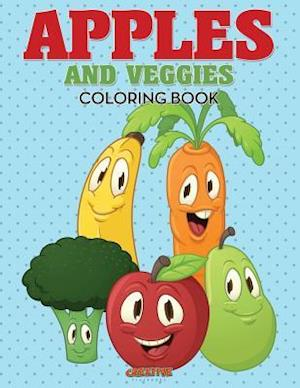 Bog, hæftet Apples and Veggies Coloring Book af Creative Playbooks