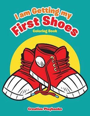 Bog, hæftet I am Getting my First Shoes Coloring Book af Creative Playbooks