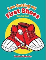I am Getting my First Shoes Coloring Book