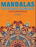 Mandalas for Stress Management