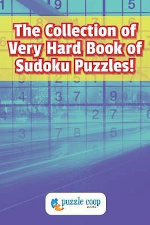 Bog, hæftet The Collection of Very Hard Book of Sudoku Puzzles af Puzzle Coop Books