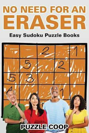 No Need for an Eraser: Easy Sudoku Puzzle Books