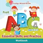 Essential Skills and Practice Workbook | PreK - Ages 4 to 5