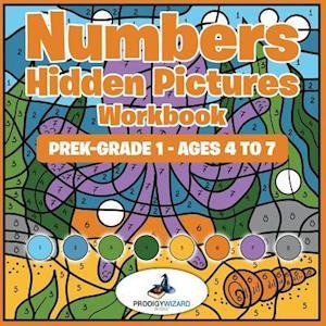 Bog, hæftet Numbers Hidden Pictures Workbook | PreK-Grade 1 - Ages 4 to 7 af Prodigy Wizard